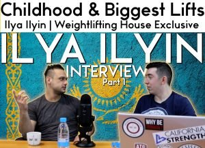 Ilya Ilyin Biggest Lifts, Childhood, and training program