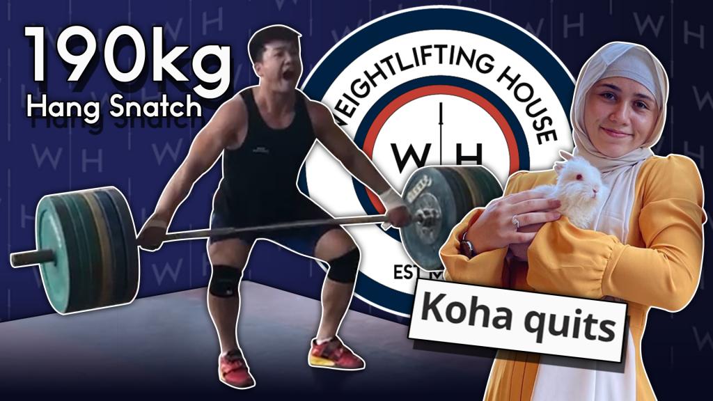 Heaviest Hang Snatch Ever & Koha Retires | WL News