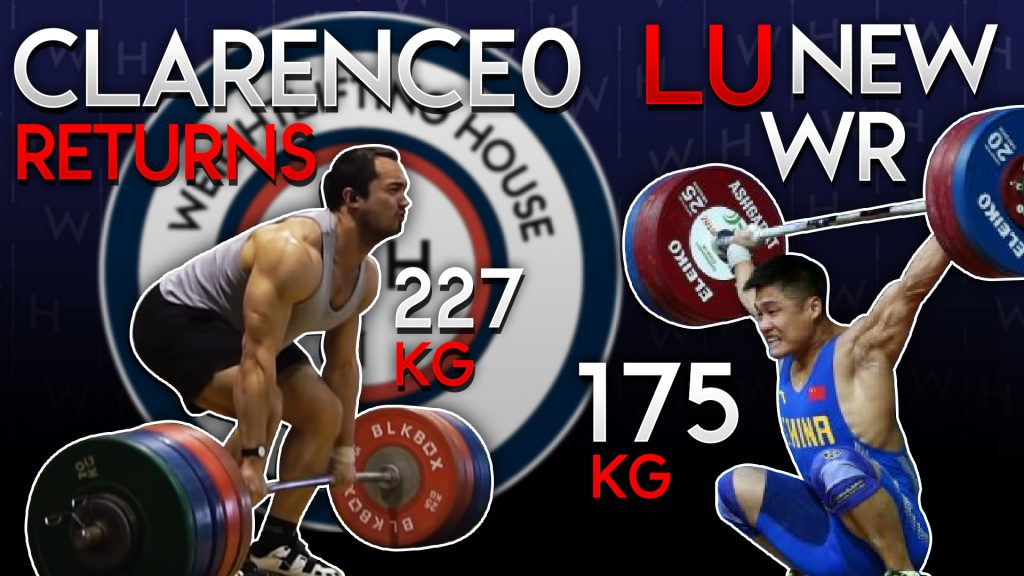 Lu Xiaojun's Unofficial World Record & Clarence Kennedy Reclaims his 0 | WL News