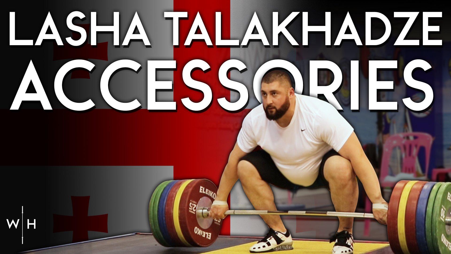 Lasha Talakhadze accessory training